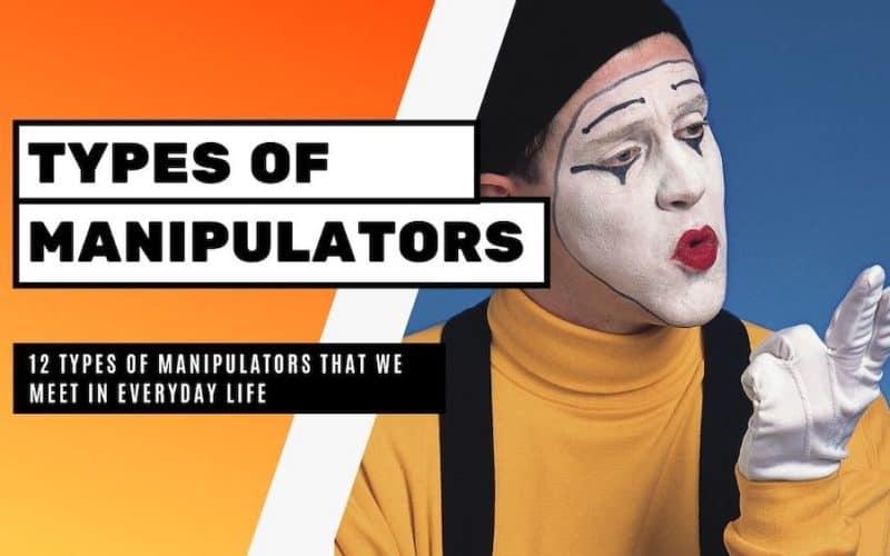 Types Of Manipulators That We Meet In Everyday Life