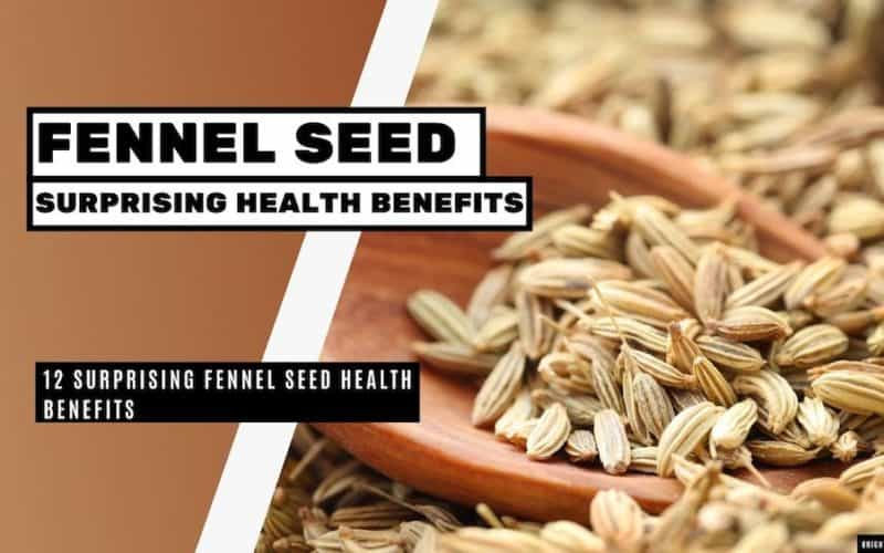 12 Surprising Fennel Seed Health Benefits