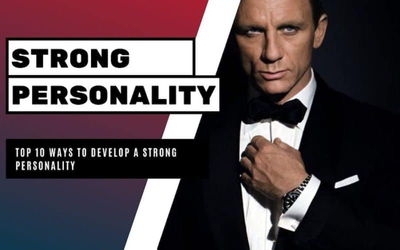 how to develop a strong personality