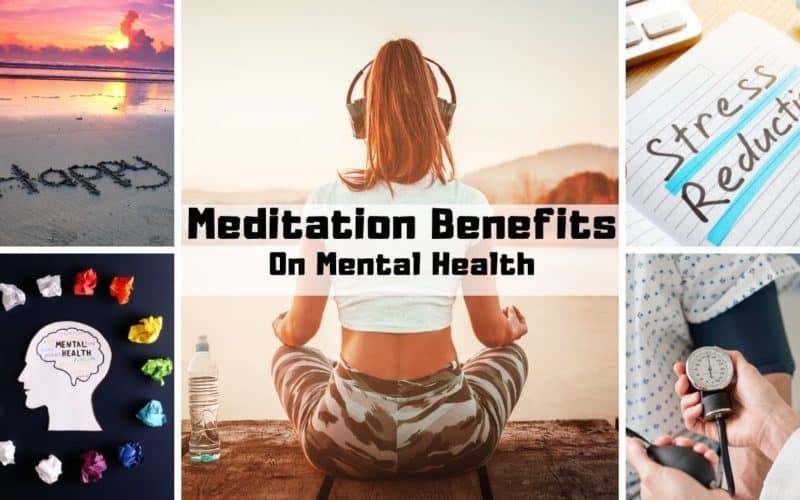 Benefits of Meditation on Mental Health