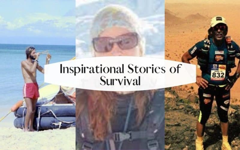 8 Inspirational Stories of Survival
