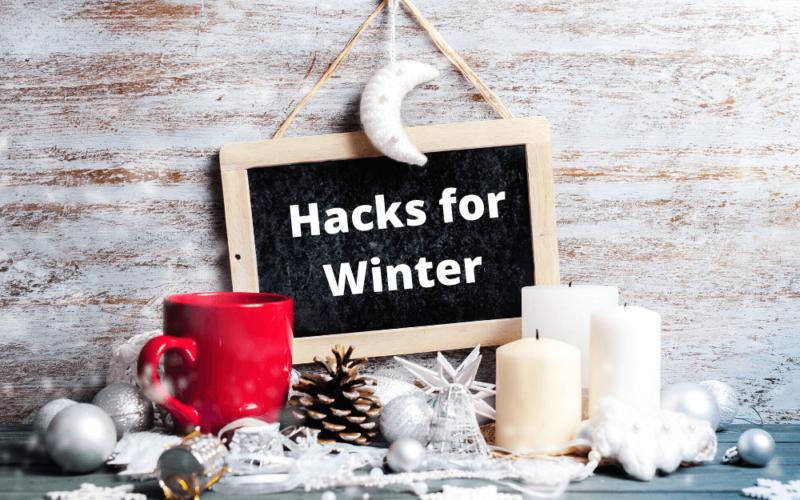 12 Genius Hacks for Winter