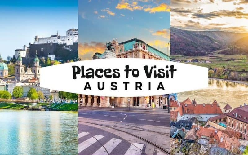 15 Amazing Places to Visit in Austria